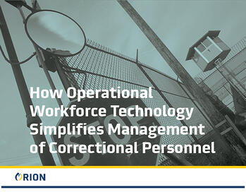 how-operational-workforce-technology-simplifies-management-of-correctional-personnel